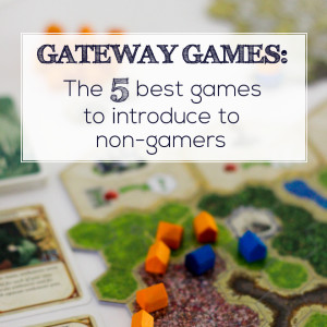 Gateway Games: The 5 Best Games To Introduce To Non-Gamers
