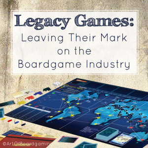 Legacy Games Leave Their Mark on Boardgaming