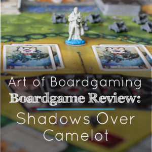 AoB Boardgame Review: Shadows Over Camelot