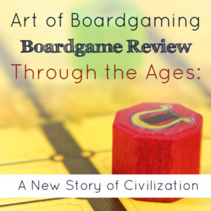 AoB Boardgame Review: Through the Ages