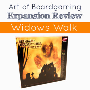 AoB Expansion Review: Widows Walk