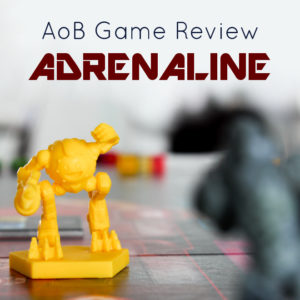 AoB Review: Adrenaline
