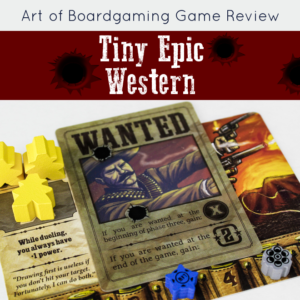 AoB Game Review: Tiny Epic Western