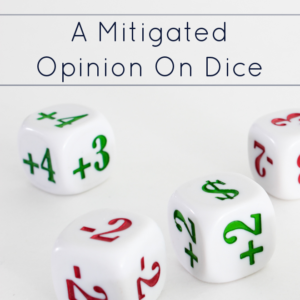 A Mitigated Opinion on Dice