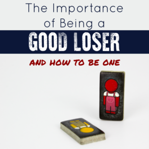 The Importance of Being a Good Loser and How to be One