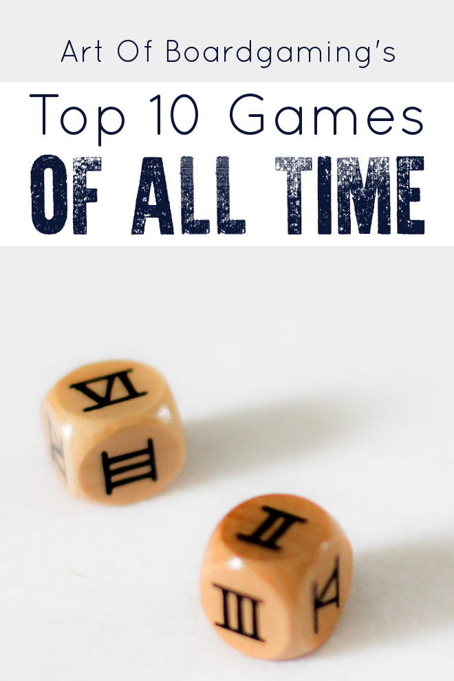 This is the Art of Boardgaming Top 10 Board Games of All Time list. I love this list because there are some surprise board games on here that I didn't expect.