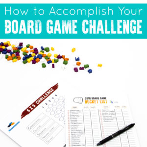 How to Accomplish Your Board Game Challenge